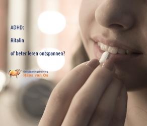 Ritalin of ontspannen